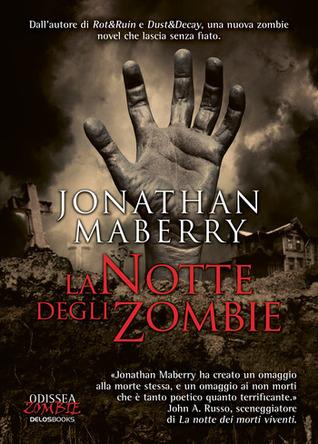 La notte degli zombie - [Jonathan Maberry]