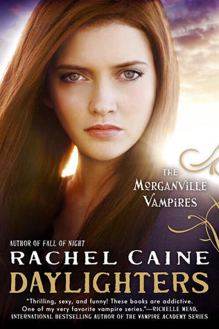 Book Review: Rachel Caine's Daylighters