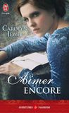 Aimer encore by Carolyn Jewel