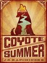 Coyote Summer by J.S. Kapchinske