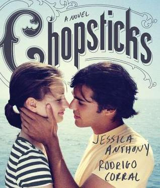 Chopsticks by Jessica Anthony and Rodrigo Corral
