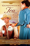 Gunpowder Tea (The Brides of Last Chance Ranch, #3)