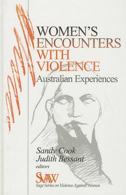 Womens Encounters with Violence: Australian Experiences Judith Bessant