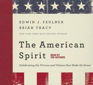 The American Spirit Ed Feulner