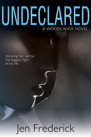 Undeclared (Woodlands #1) - Jen Frederick
