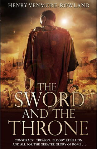 Henry Venmore-Rowland :  The Sword and the Throne