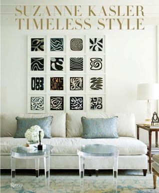 Suzanne Kasler: Timeless Style Suzanne Kasler