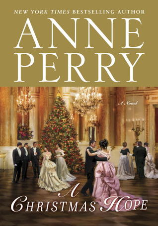 Book Review: Anne Perry's A Christmas Hope