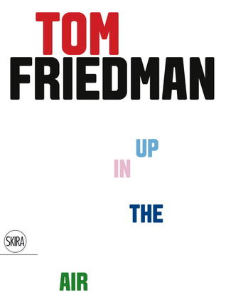 Tom Friedman: Up In the Air: Up In the Air Richard Julin