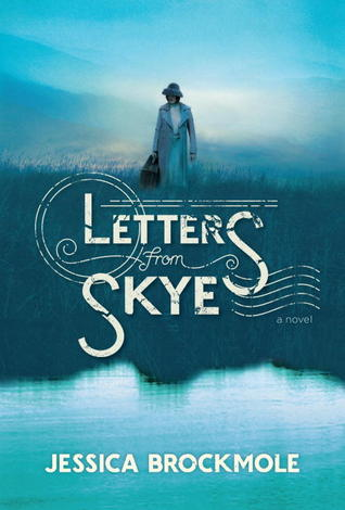 Jacket image, Letters from Skye by Jessica Brockmole