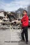 Restless Valley: ...