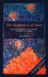 The Brightness of Stars by Lisa  Cherry