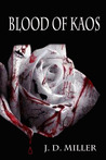Blood of Kaos (#1)