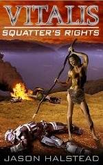 Squatters Rights  by  Jason Halstead
