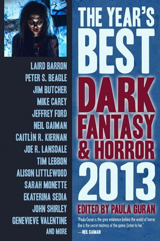 The Year's Best Dark Fantasy & Horror, 2013 Edition