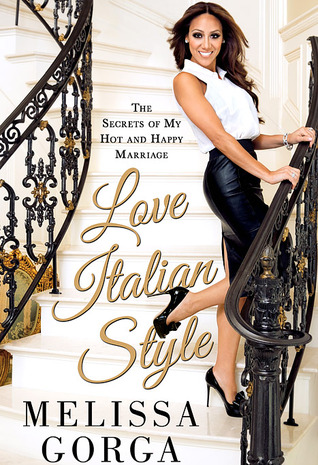 Love Italian Style: The Secrets of My Hot and Happy Marriage (2013)