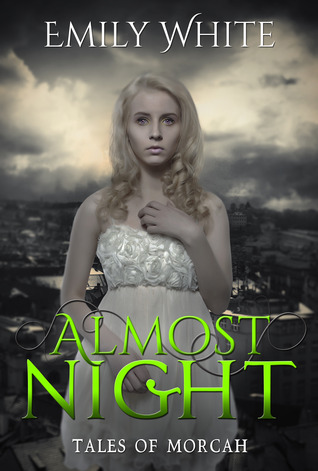 Almost Night (Tales of Morcah, #1)