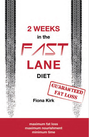 2 Weeks in the Fast Lane  by  Fiona Kirk