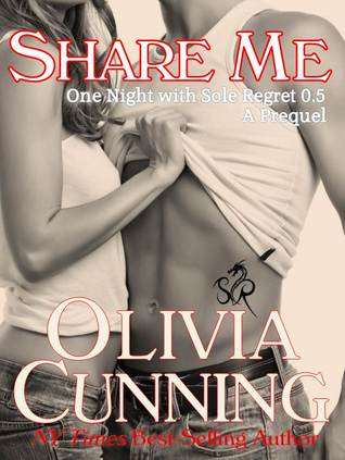 Share Me (One Night with Sole Regret, #0.5)