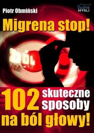 Migrena stop!  by  Piotr Obmiński