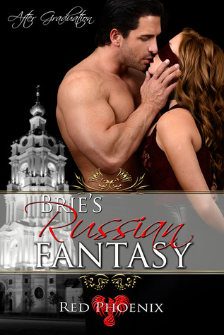 Brie's Russian Fantasy by Red Phoenix
