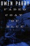 Faded Coat of Blue (Abel Jones, #1)