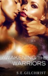 Awakening the Warriors (Legends of the Seven Galaxies #1.5)
