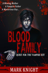 Blood Family: Quest for the Vampire Key