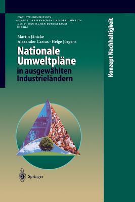 Nationale Umweltplane in Ausgewahlten Industrielandern  by  Martin Jänicke