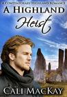 A Highland Heist (Highland Heart, #3)