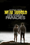 New World 2: Das dunkle Paradies