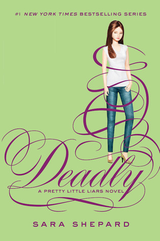 Deadly (Pretty Little Liars #14)