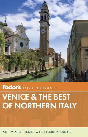 Fodor's Venice & the Best of Northern Italy (Full-color Travel Guide) Book Cover