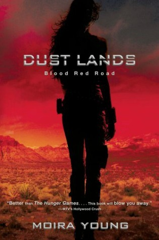 Blood Red Road (Dust Lands, #1)