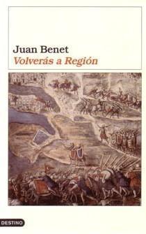 Volverás a Región  by  Juan Benet