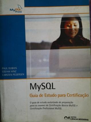 MySQL. Guia de Estudo para Certficação  by  Paul DuBois