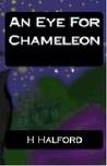 An Eye For Chameleon
