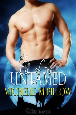 Call of the Untamed (Call of the Lycan, #2)