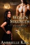 Wolf's Strength (Caedmon Wolves, #5)