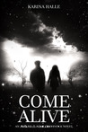 Come Alive (Experiment in Terror, #7)
