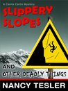 Slippery Slopes and Other Deadly Things (Carrie Carlin - Book 5)