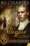 The Magpie Lord by K.J. Charles