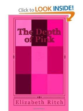 The Depth of Pink Elizabeth Ritch