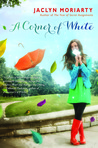 A Corner of White (The Colors of Madeline, #1)