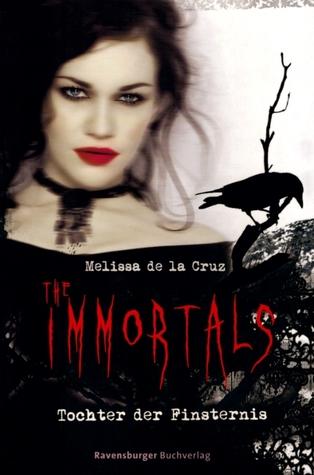 Tochter der Finsternis (The Immortals, #1)