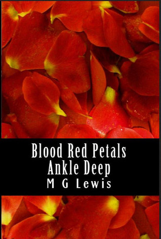 Blood Red Petals Ankle Deep