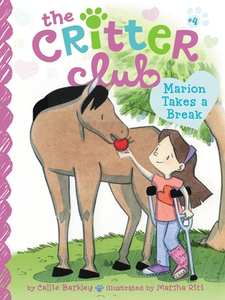 Marion Takes a Break (Critter Club, #4)