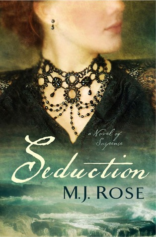 Book Review 87: Seduction (Reincarnationist #5) by M.J. Rose