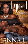 Exposed:: When Good Wives Go Bad