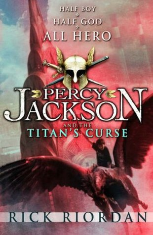 Review: 4 stars to The Titan's Curse (Percy Jackson and the Olympians #3) by Rick Riordan